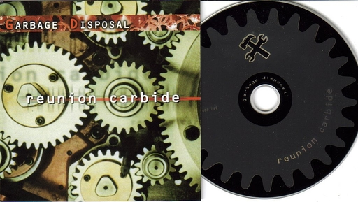 GARBAGE DISPOSAL - Reunion Carbide CD