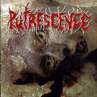 PUTRESCENCE - Dawn Of The Necrofecalizer CD
