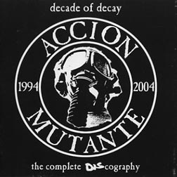 ACCION MUTANTE - The Complete DIScography CD