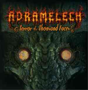 ADRAMELECH - Terror Of Thousand Faces CD