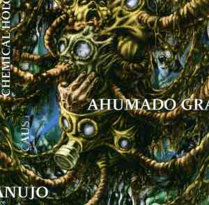 AHUMADO GRANUJO - Chemical Holocaust CD shape