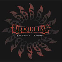 BLOODLINE - Werewolf Training CD