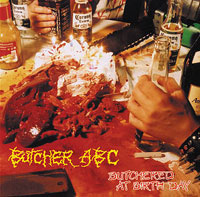 BUTCHER ABC - Butchered At Birth