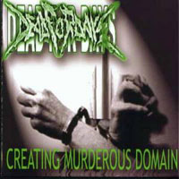DEAD FOR DAYS - Creating Murderous Domain CD