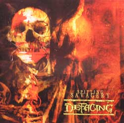 DEFACING - Spitting Savagery CD