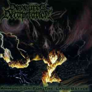 DEVOURED DECAPITATION - Ammunition For The Land Battle