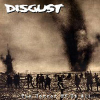 DISGUST - The Horror Of It All...