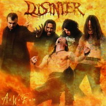 DISINTER - As We Burn