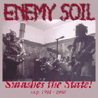 ENEMY SOIL - Smashes The State! 2xCD