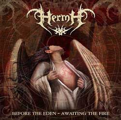 HERMH - Before The Eden - Awaiting The Fire CD