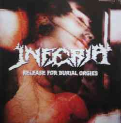 INFERIA - Release For Burial Orgies