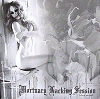 MORTUARY HACKING SESSION / GRUESOME MALADY