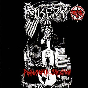MISERY - Production Thru Destruction CD