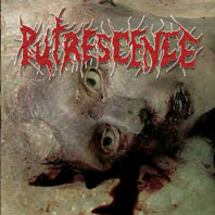 PUTRESCENCE - Mangled Hollowed Out And Vomit Filled