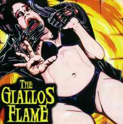 THE GIALLOS FLAME - The Giallos Flame