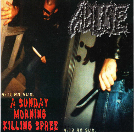ABUSE - A Sunday Morning Killing Spree CD