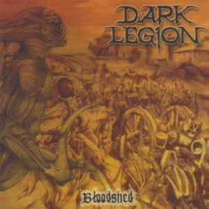 DARK LEGION - Bloodshed CD