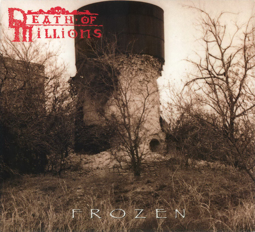 DEATH OF MILLIONS - Frozen CD digipack