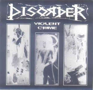 DISORDER - Violent Crime