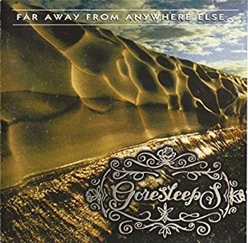 GORESLEERS - Far Away From Anywhere Else...