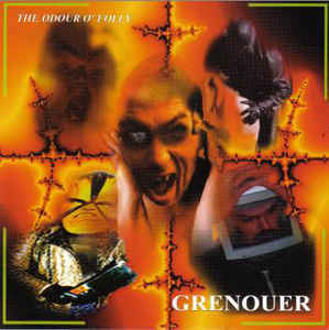 GRENOUER - The Odour O'Folly CD