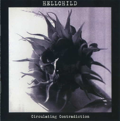 HELLCHILD - Circulating Contradiction CD