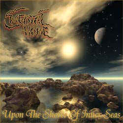 MENTAL HOME - Upon The Shores Of Inner Seas