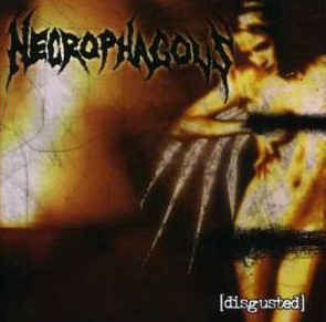 NECROPHAGOUS - Disgusted CD