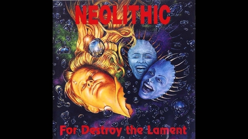 NEOLITHIC - For Destroy The Lament CD