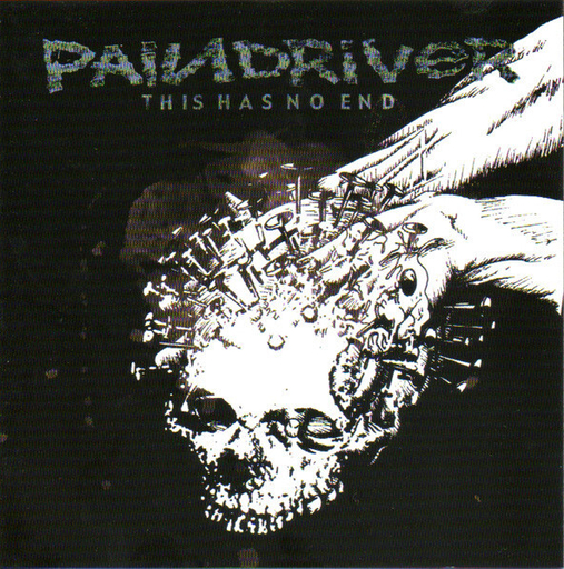 PAINDRIVER - This Has No End CD