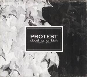 PROTEST - About Human Idols CD