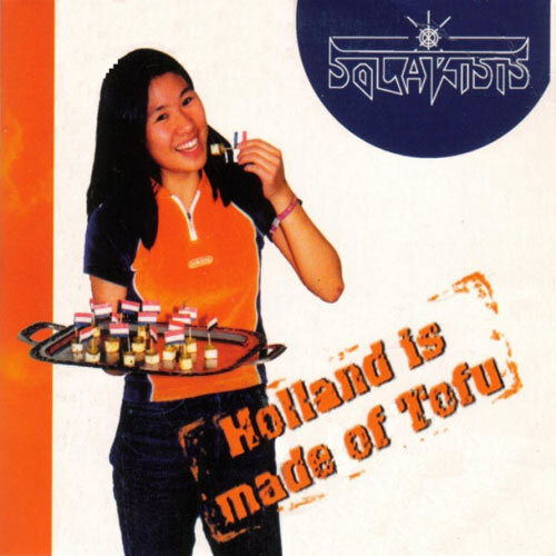 SOLARISIS - Holland Is Made Of Tofu CD