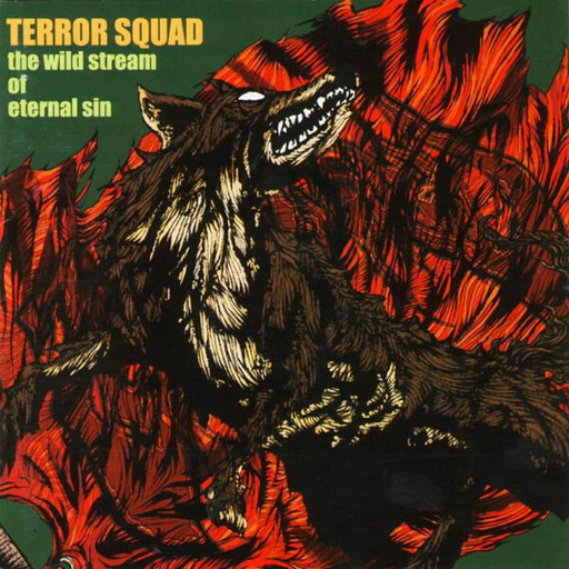 TERROR SQUAD - The Wild Stream Of Eternal Sin