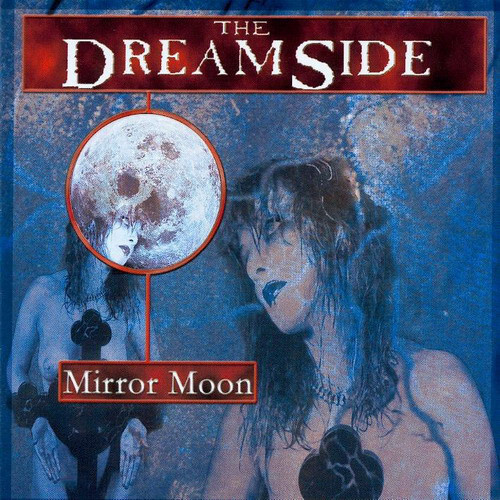 THE DREAMSIDE - Mirror Moon CD