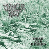 JUNGLE ROT - Dead And Buried CD