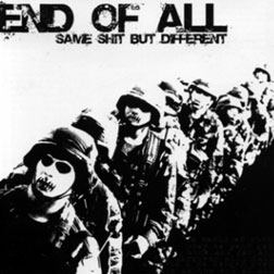 END OF ALL - Same Shit But Different CD