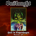 ONSLAUGHT - Hell In Copenhagen