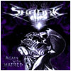 SHAARK - Again With Hatred