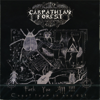 CARPATHIAN FOREST - Fuck You All!!!! CD