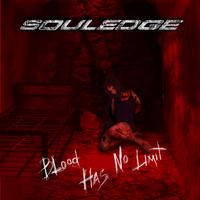 SOULEDGE - Blood Has No Limit CD