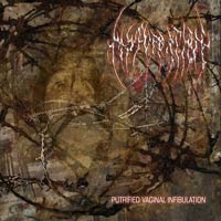 MASTURBATION - Putrified Vaginal Infibulation CD