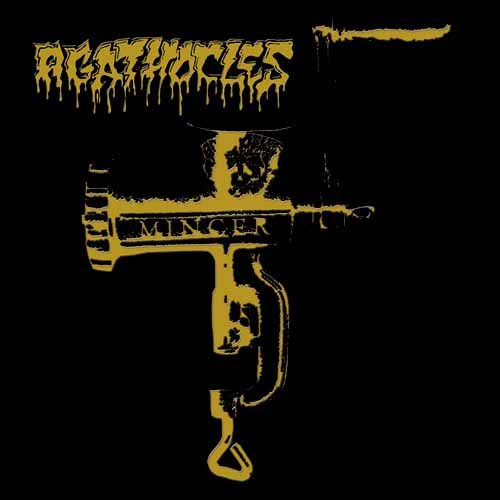 AGATHOCLES - Mincer LP