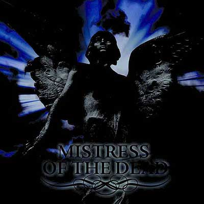 MISTRESS OF THE DEAD - Cryptic