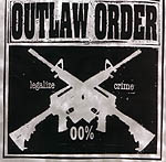 OUTLAW ORDER - Legalize Crime CD