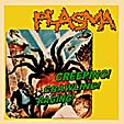 PLASMA - Creeping! Crawling! Raging! CD