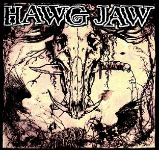 HAWG JAW - Don´t Trust Nobody CD