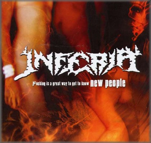 INFERIA - Fucking Is A Great Way To Get To Know New People