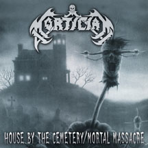 MORTICIAN - House By The Cemetery / Mortal Massacre CD