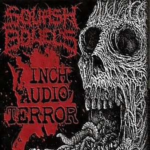 SQUASH BOWELS - 7 Inch Audio Terror CD