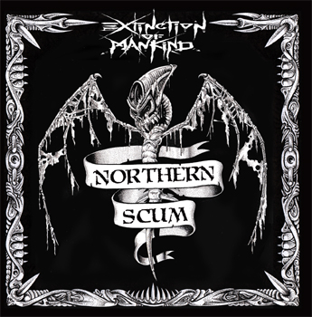 EXTINCTION OF MANKIND - Northern Scum CD
